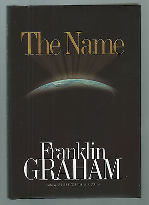 The Name By Franklin Graham  Hardcover  2002  New