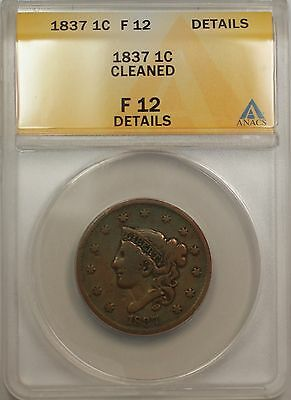 1837 LARGE CENT 1C COIN ANACS F 12 DETAILS CLEANED