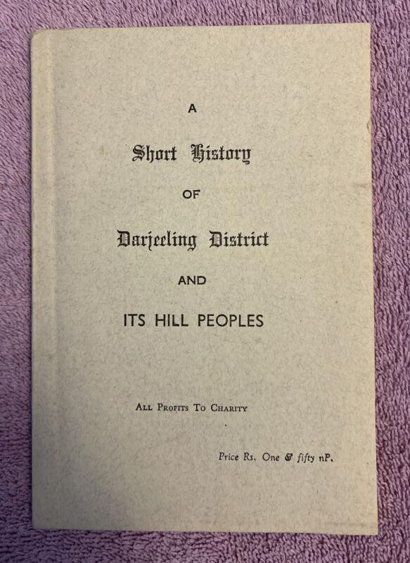 Dr. Mukherjee HISTORY OF DARJEELING DISTRICT & ITS HILL PEOPLES - 1st ed. (1962)
