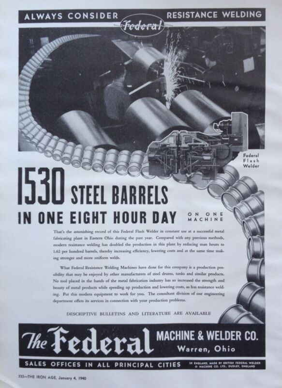 1940 AD(J18)~FEDERAL MACHINE & WELDER CO. WARREN, OHIO. FLASH BARREL WELDER