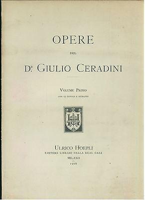 OPERE DEL DR. GIULIO CERADINI HOEPLI 1906 2 VOLUMI MEDICINA FERROVIA PRIMA EDIZ.