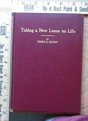 taking a new lease on life - thomas h holtrop 1927