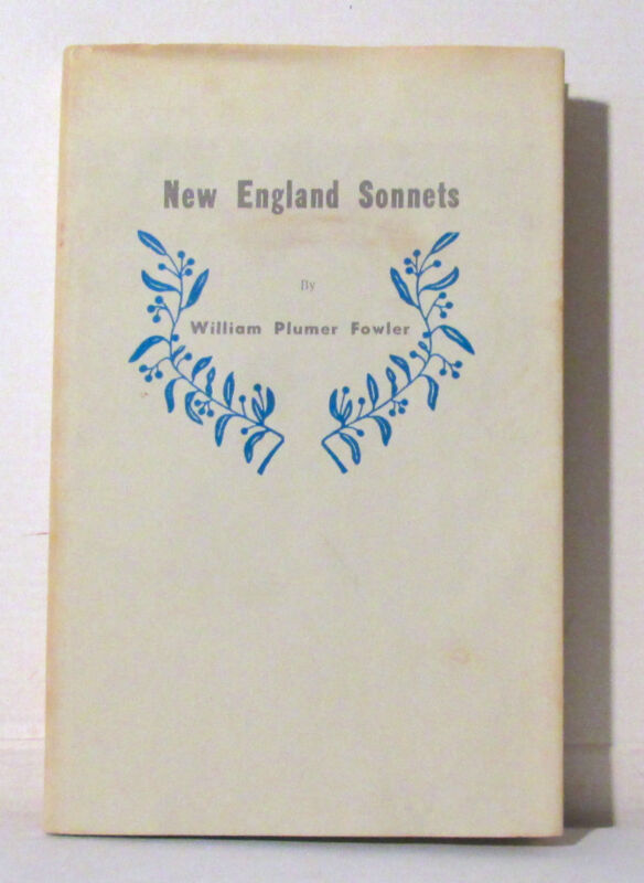 New England Sonnets William Plumer Fowler signed Fwd Ogden Nash New Hampshire