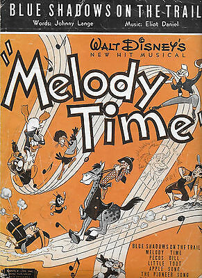 "1948 Walt Disney Sheet Music ~ ""Melody Time"" BLUE SHADOWS ON THE TRAIL"