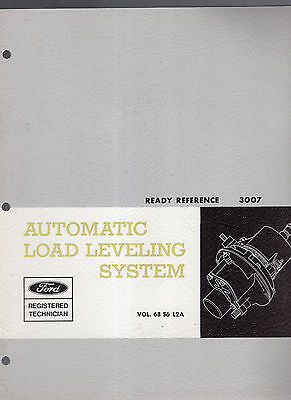 1967 FORD MOTOR COMPANY-AUTOMATIC LOAD LEVELING SYSTEM READY REFERENCE MANUAL
