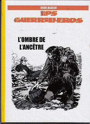Guerrilleros (Los) 3. L'ombre de l'ancêtre