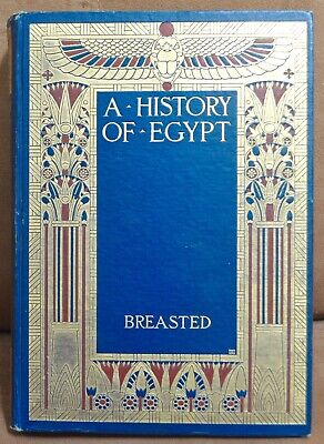 A History Of Egypt by James Henry Breasted Illustrated 1905 1st (James Henry Breasted A History Of Egypt)