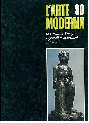 MARCHIORI BRUNHAMMER LA SCUOLA DI PARIGI PARTE III FABBRI 1967 L'ARTE MODERNA 30