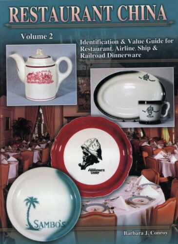Restaurant Airline Ship Railroad Pottery China - Marks Patterns / Book + Values