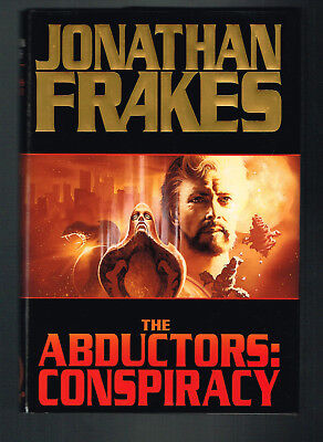 The Abductors : Conspiracy by Jonathan Frakes (1996, Hardcover1st Pr.) UNREAD