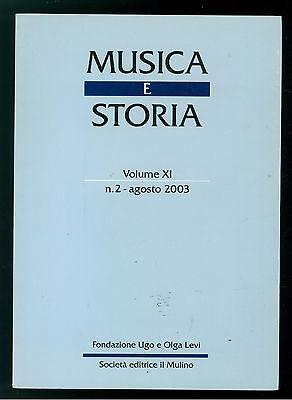MUSICA E STORIA N. 2 AGOSTO 2003 IL MULINO POLIFONIA LITURGICA PIERRE BOULEZ