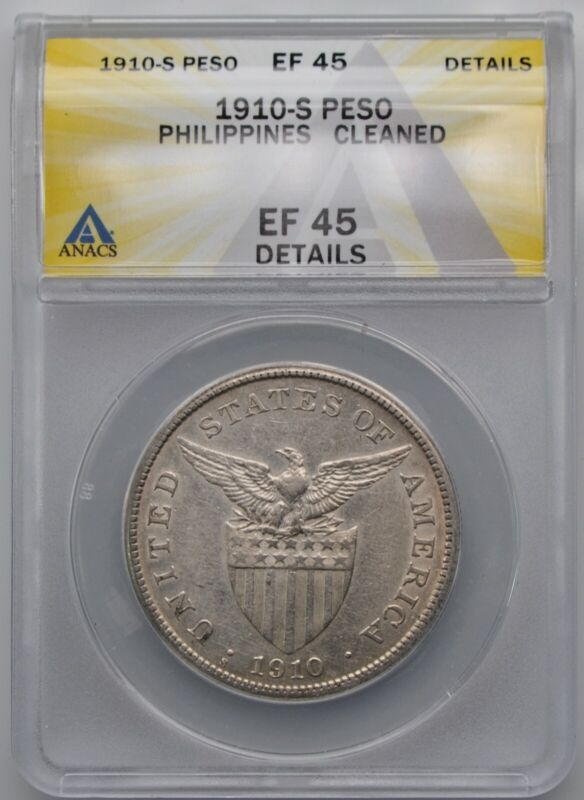 1910-S US Philippines Silver Peso Coin ANACS XF 45 Details Cleaned
