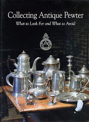 Collecting Antique Pewter - Mfgr Techniques Fakes Forgeries Reproductions / Book