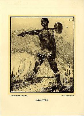 """""""Industrie"""" Arbeiter von Wilhelm Herberholz Schwerte Kunstdruck von 1925"""