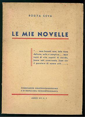 CEVA ROSITA LE MIE NOVELLE FERRARI OCCELLA 1938 AUTOGRAFO
