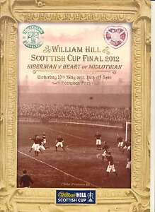 * SCOTTISH CUP FINAL 2012 HEARTS v HIBERNIAN MINT PROGRAMME *