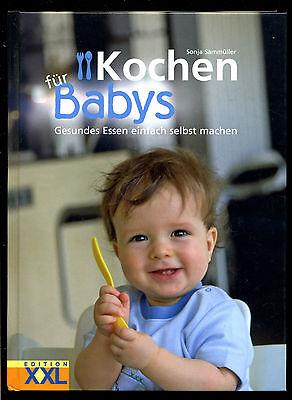 Für Babys Kochen -- Sonja Sammüller -- Gesundes Essen selber machen --