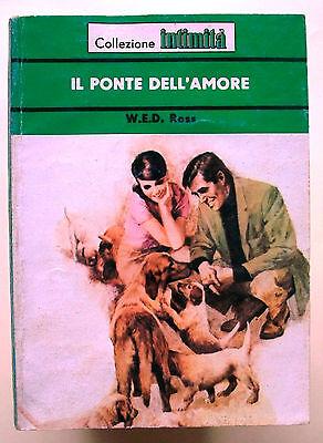 IL PONTE DELL'AMORE - W.E.D. Ross [N.212 Collezione Intimità]