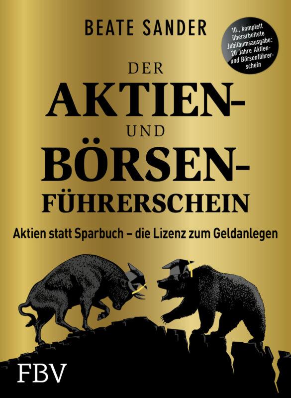 Der Aktien- und Börsenführerschein – Jubiläumsausgabe Beate Sander