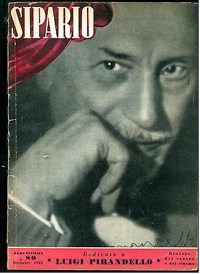 SIPARIO N. 80 DICEMBRE 1952 RIVISTA CINEMA TEATRO LUIGI PIRANDELLO C. ALVARO