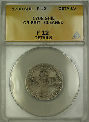 1708 England Great Britain Silver Shilling Coin Anne Anacs F 12 Details Cleaned
