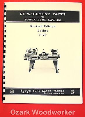 South Bend 9-24 Revised Early Vintage Lathes Parts Manual 1906-39 1083