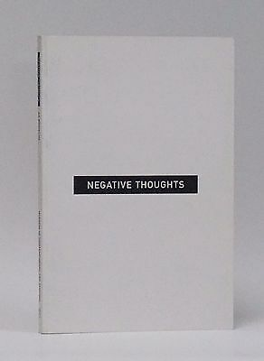 Bronson, A. A. Negative Thoughts. GENERAL IDEA. Signed