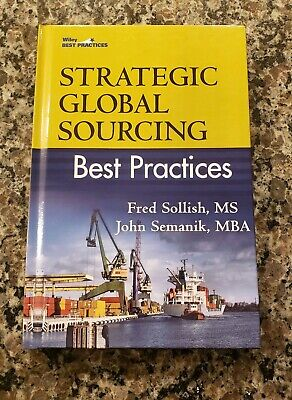 New Strategic Global Sourcing Best Practices by Sollish, Fred; Semanik, (Strategic Sourcing Best Practices)