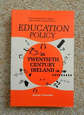 Education Policy in Twentieth Century Ireland Seamas O Buachalla Church Society for sale  Shipping to Nigeria