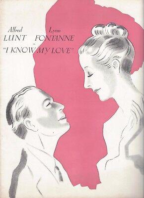 "Alfred Lunt ""I KNOW MY LOVE"" Lynn Fontanne / William LeMassena 1949 Program"
