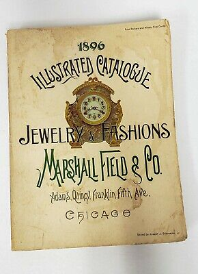 MARSHAL FIELD & CO 1896 CATALOG 1970 Reprint Jewelry and Fashions FREE - Co Catalog
