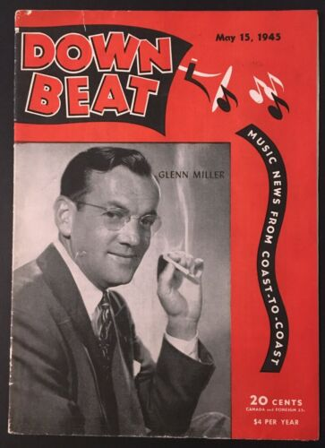 "1945 GLENN MILLER DAY ""DOWN BEAT"" MUSIC MAGAZINE (5/15) WWII BIG BANDS, SINGERS"