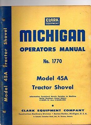Clark Michigan Model 45a Operators Manual