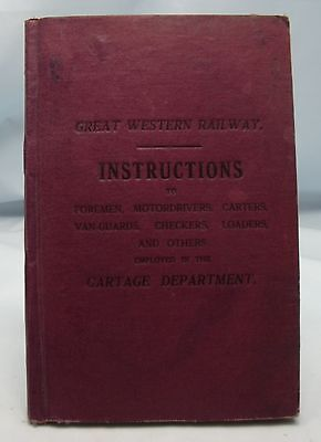1925 GREAT WESTERN RAILWAY CARTAGE DEPARTMENT INSTRUCTION BOOK ANTIQUE 1920s*