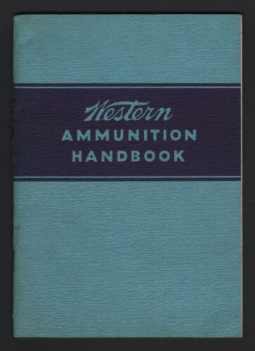 Western Ammunition Handbook 6th Edition - 1940