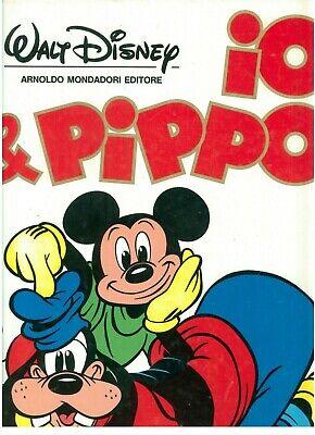 WALT DISNEY IO & PIPPO MONDADORI 1985 PRIMA EDIZIONE A CURA DI GAUDENZIO CAPELLI