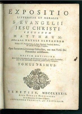 NATALI ALEXANDRO EXPOSITIO LITTERALIS MORALII S EVANGELII BETTINELLI 1782 2 VOLL