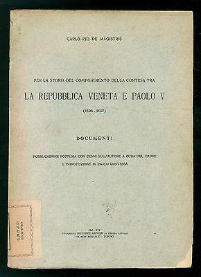 DE MAGISTRIS CARLO PIO LA REPUBBLICA VENETA E PAOLO V DOCUMENTI ANFOSSI 1941