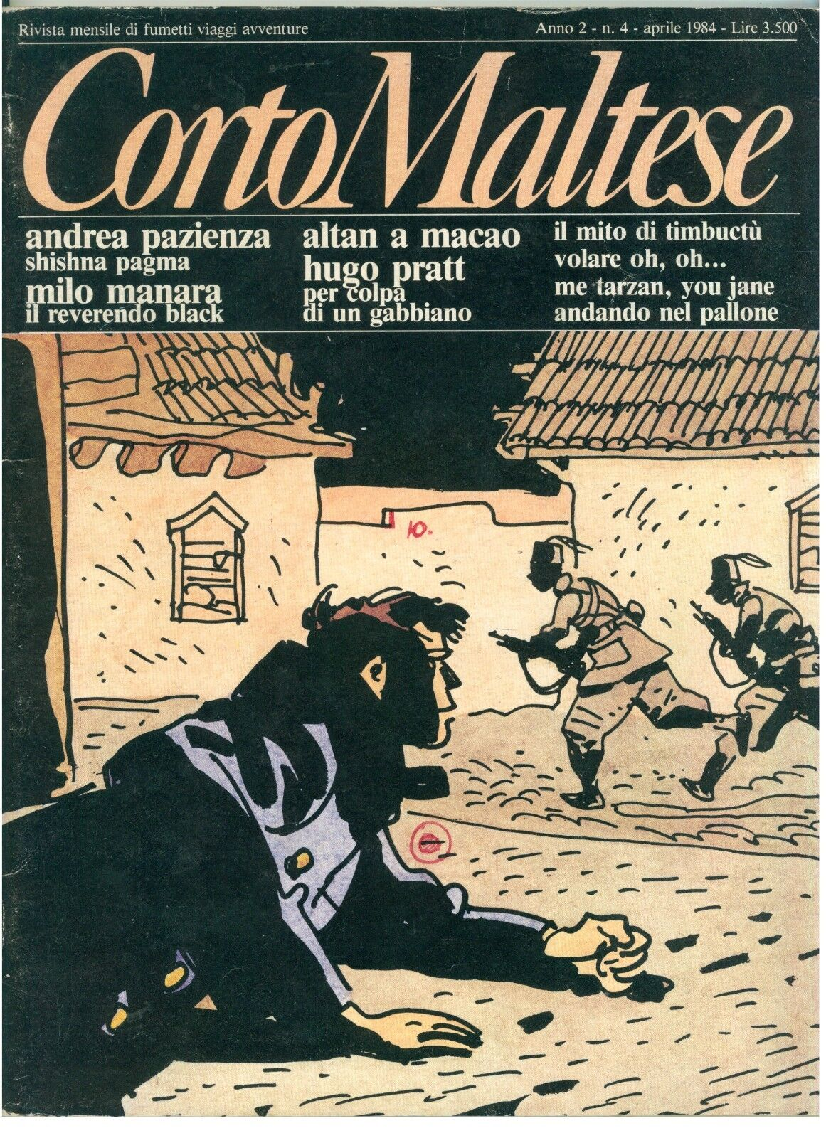 CORTO MALTESE NUMERO 4 APRILE 1984 HUGO PRATT ANDREA PAZIENZA ALTAN GUIDO CREPAX