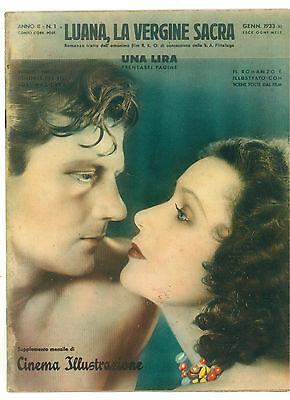 CINEMA ILLUSTRAZIONE N. 1 1933 LUANA VERGINE SACRA DOLORES DEL RIO JOEL MAC CREA