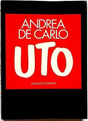 Andrea De Carlo, Uto, Ed. Bompiani, 1995