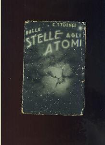 C-Stormer-DALLE-STELLE-AGLI-ATOMI-1-ed-1931