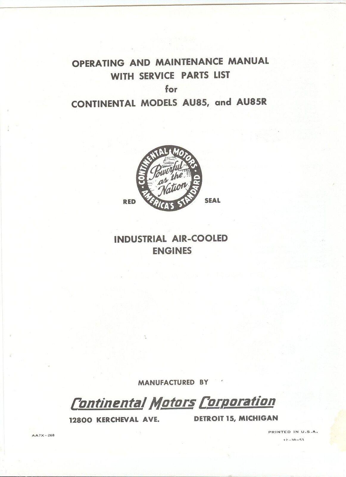 Continental Model Au85 & Au85r Engine Manual Parts List, 1953 David Bradley