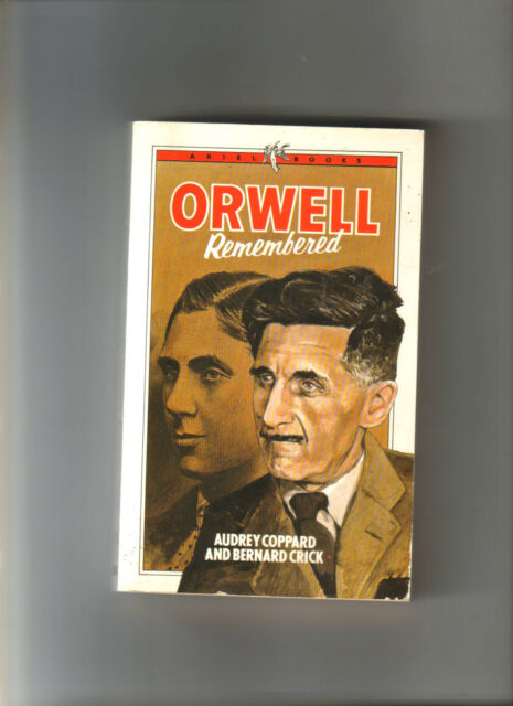ORWELL REMEMBERED - GEORGE ORWELL - ESSAYS