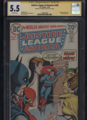 Justice League of America #109 CGC 5.5 SS Len Wein 1974