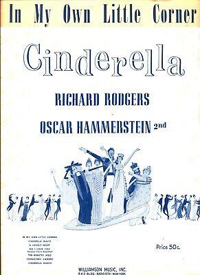 IN MY OWN LITTLE CORNER SHEET MUSIC CINDERELLA RODGERS HAMMERSTEIN 1957 RARE (In My Own Little Corner Sheet Music)