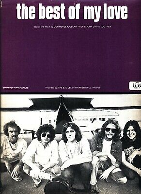 THE EAGLES THE BEST OF MY LOVE SHEET MUSIC PIANO/VOCAL/GUITAR/CHORDS 1974 (Best Of My Love Chords)