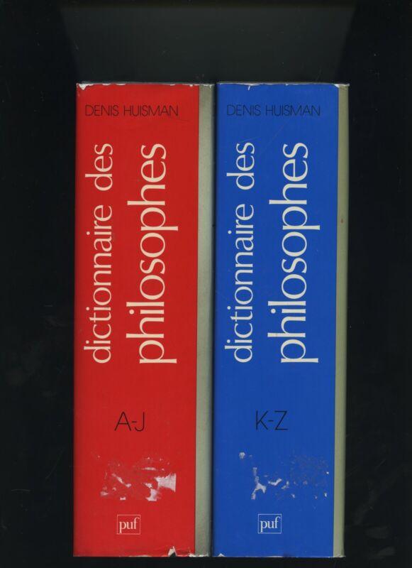 Dictionnaire des philosophes - 2 tomes - complet denis huisman puf