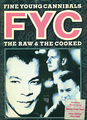 FINE YOUNG CANNIBALS-THE RAW AND THE COOKED-PIANO/V/GUITAR MUSIC BOOK W/POSTER!!