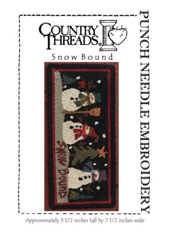 Snowbound Punch Needle Embroidery Pattern Perfect Prim Country Threads Snowman